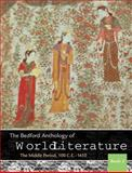 The Bedford Anthology of World Literature Book 2 : The Middle Period, 100 C. E. -1450, Davis, Paul and Harrison, Gary, 0312678169