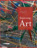 Exploring Art : A Global, Thematic Approach, Lazzari, Margaret and Schlesier, Dona, 1285858166