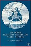 The British Eighteenth Century and Global Critique, Hawes, Clement, 1403968160