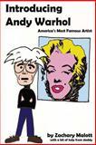 Introducing Andy Warhol, Zachary Malott, 1483918165