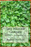 The Walled Garden, Rodney Marshall, 1489578161