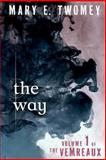 The Way, Mary Twomey, 1491078162