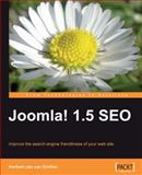 Joomla! 1.5 SEO : Improve the Search Engine Friendliness of Your Web Site, Dinther, Herbert-Jan van, 1847198163