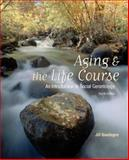 Aging and the Life Course : An Introduction to Social Gerontology, Quadagno, Jill S., 0073528161