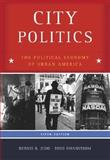 City Politics : The Political Economy of Urban America, Judd, Dennis R. and Swanstrom, Todd, 0321328167