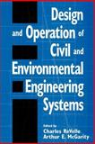 Design and Operation of Civil and Environmental Engineering Systems 9780471128168