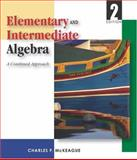 Elementary and Intermediate Algebra, McKeague, Charles P., 0534418163