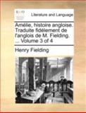 Amélie, Histoire Angloise Traduite Fidélement de L'Anglois de M Fielding, Henry Fielding, 1140748165