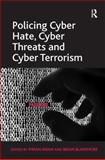 Policing Cyber Hate, Cyber Threats and Cyber Terrorism, Awan, Imran and Blakemore, Brian, 1409438163
