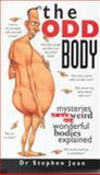The Odd Body, Stephen Juan, 0207188165