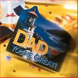Dad, You're Great Gift Book, Zondervan Publishing Staff, 0310978165