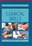 Atlas of Clinical Skills, Mir, M. A., 0702018163