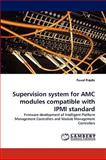 Supervision System for Amc Modules Compatible with Ipmi Standard, Pawel Predki, 3838378164