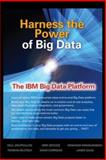 Harness the Power of Big Data the IBM Big Data Platform, Zikopoulos, Paul and deRoos, Dirk, 0071808175