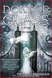 Doktor Glass, Thomas Brennan, 0425258173