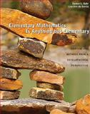Elementary Mathematics Is Anything but Elementary 1st Edition