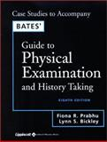 Physical Examination and History Taking, Bickley, Lynn S. and Prabhu, Fiona R., 0781738172