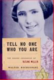 Tell No One Who You Are, Walter Buchignani, 0887768172