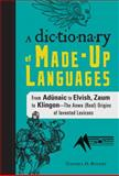 A Dictionary of Made-Up Languages, Stephen D. Rogers, 1440528179