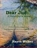 Dear Jud, Hayes Walker, 149057817X