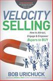 Velocity Selling, Bob Urichuck, 1614488177