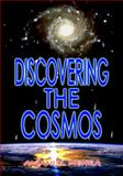 Discovering the Cosmos, Anjani K. Mehra, 1934188174