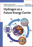 Hydrogen As a Future Energy Carrier, , 3527308172