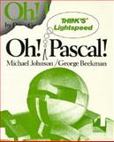Oh! Think's Lightspeed Pascal!, Johnson, Michael and Beekman, George, 0393958175