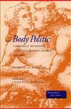 The Body Politic, Antoine De Baecque, 0804728178