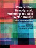 Perioperative Hemodynamic Monitoring and Goal Directed Therapy : From Theory to Practice, , 1107048176