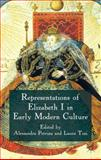 Representations of Elizabeth I in Early Modern Culture, , 0230278175