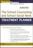 The School Counseling and School Social Work Treatment Planner, Knapp, Sarah Edison and Jongsma, Arthur E., 0470618175