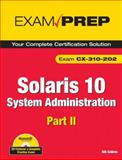 Solaris 10 System Administration Pt. 2 : Exam CX-310-202, Calkins, Bill, 0789738171