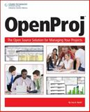 Openproj : The OpenSource Solution for Managing Your Projects, Bucki, Lisa, 1598638173