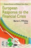 European Response to the Financial Crisis, Whitley, Baron L., 1608768171