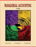 Managerial Accounting, Dascher, Paul E. and Strawser, Jeffrey W., 0759338175