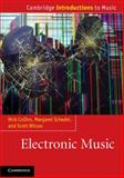 Electronic Music, Nick Collins and Margaret Schedel, 1107648173