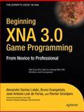 XNA 3.0 Game Programming, Evangelista, Bruno Pereira and de Farias, José Antonio Leal, 1430218177