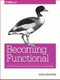 Becoming Functional, Backfield, Joshua, 1449368174