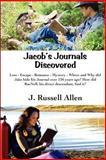 Jacob's Journals Discovered, J. Allen, 1480028177