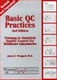 Basic QC Practices : Training in Statistical Quality Control for Healthcare Laboratories, Westgard, James O., 1886958173