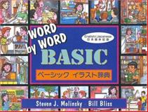 Word by Word : Basic English/Japanese Bilingual Dictionary, Molinsky, Steven J. and Bliss, Bill, 4894718170