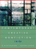 Contemporary Creative Nonfiction : I and Eye, Nguyen, B. Minh and Shreve, Porter, 0321198174