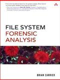 File System Forensic Analysis, Carrier, Brian, 0321268172