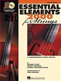 Essential Elements 2000 for Strings, Michael Allen, Robert Gillespie, Pamela Tellejohn Hayes, 0634038176