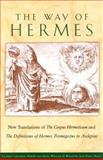 The Way of Hermes, , 0892818174