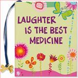 Laughter Is the Best Medicine, Evelyn Beilenson, 1593598173