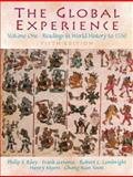 The Global Experience Vol. 1 : Readings in World History To 1550, Riley, Philip F. and Lembright, Robert L., 0131178172
