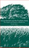 Samuel Beckett and the Prosthetic Body : The Organs and Senses in Modernism, Tajiri, Yoshiki, 0230008178