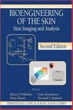 Bioengineering of the Skin : Skin Imaging and Analysis, , 0849338174
